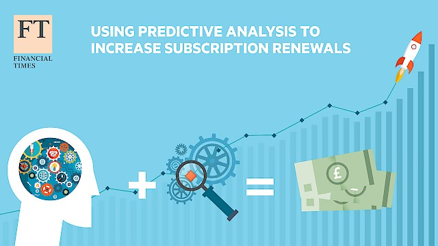Graphic - using predictive analysis to increase subscription renewals